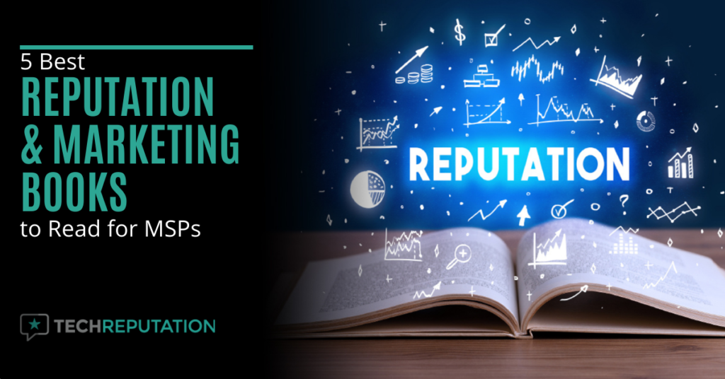5 Best Reputation & Marketing Books to Read for MSPs
