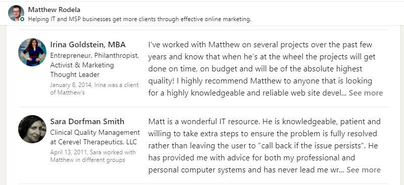 LinkedIn is a great place to get IT business testimonials (recommendations)